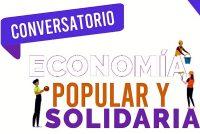 [Chaco] Realizarán un Conversatorio sobre Economía Popular.