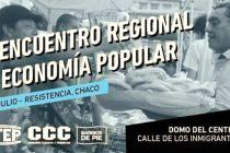 [Chaco] 1° Encuentro Regional de Economía Popular