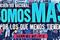 Hoy: Encuentro Nacional de Barrios de Pie. Trabajadores, Iglesia y empresarios para discutir la agenda social