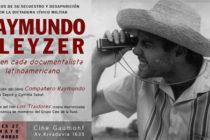 [CABA] A 40 años Raymundo Gleyzer vive en cada documentalista latinoamericano