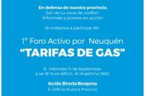 [Neuquén] Hoy: Foro Activo Por Neuquén sobre la tarifa de gas