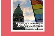 [Corrientes] 10 años de la media sanción de la Ley de Matrimonio Igualitario.