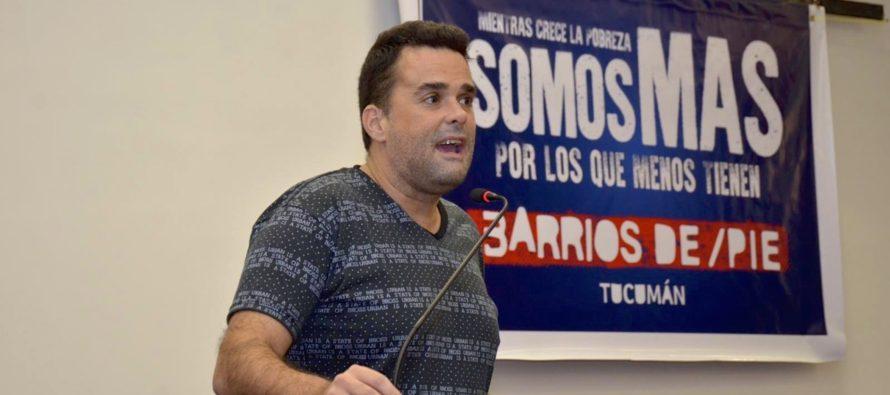 """[Tucumán] Menéndez: """"Hay que torcer la profundización de la pobreza"""""""