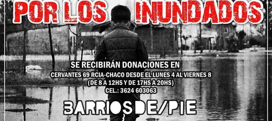 [Chaco] Barrios de Pie y Sur lanzan campaña solidaria por los inundados