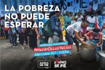 Miércoles 31. Jornada Nacional de Ollas y Platos Vacíos: La Pobreza No Puede Esperar